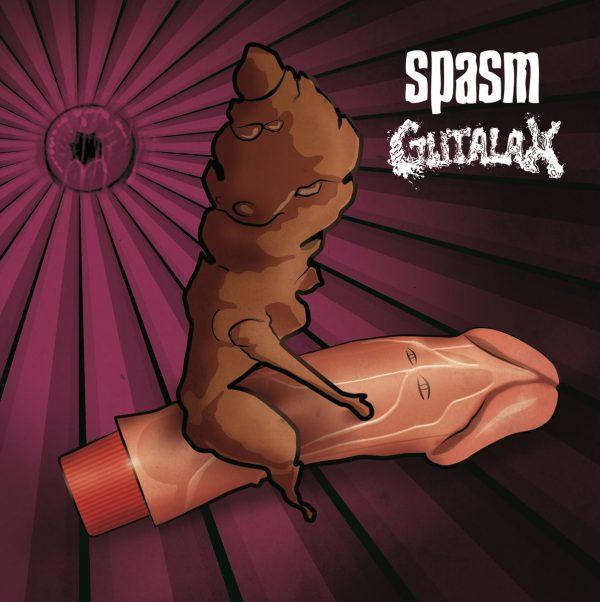 "Spasm / Gutalax 12"" split"