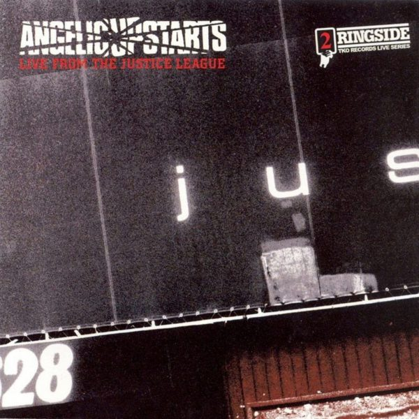Angelic Upstarts ‎– Live From The Justice League 2x12""