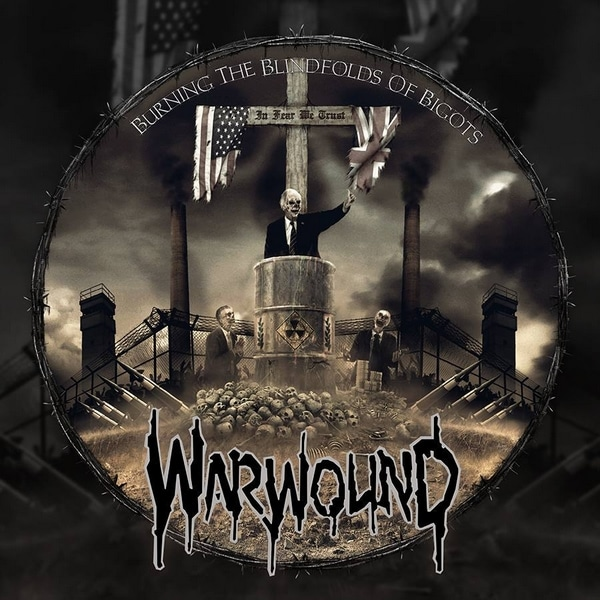 "Warwound – Burning The Blindfolds Of Bigots 12"""