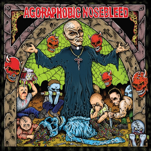 Agoraphobic Nosebleed ‎– Altered States Of America / ANBRX II Delta 9 - 12""
