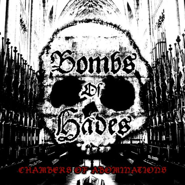 Bombs Of Hades ‎– Chambers Of Abominations 12""