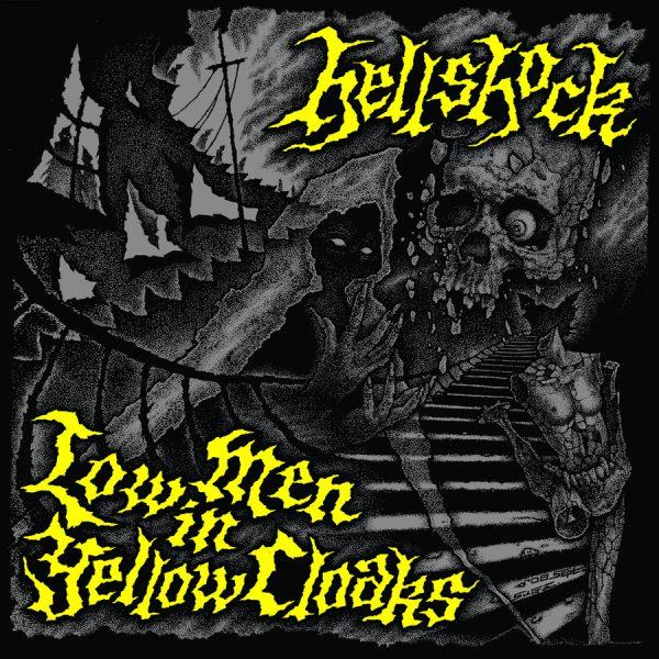 "Hellshock – Low Men In Yellow Cloaks 7"""