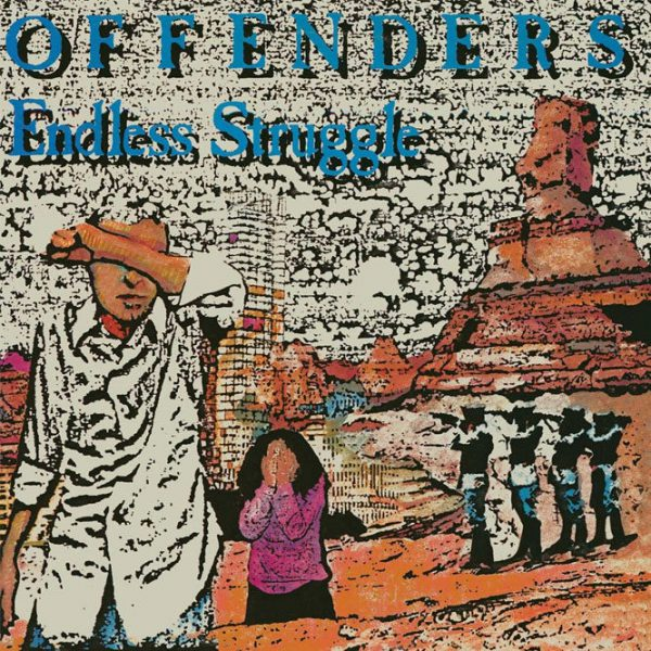 Offenders ‎– Endless Struggle/We Must Rebel/ I Hate Myself 2x12""