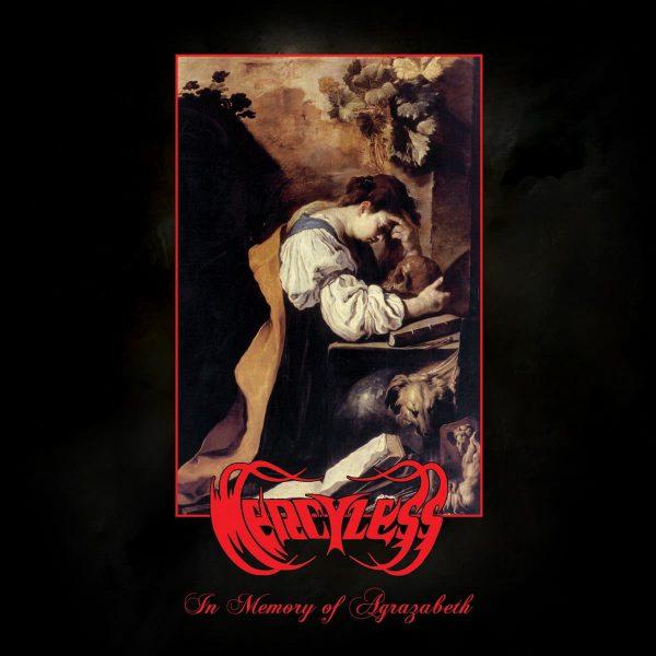 "Mercyless – In Memory Of Agrazabeth 2x12"""