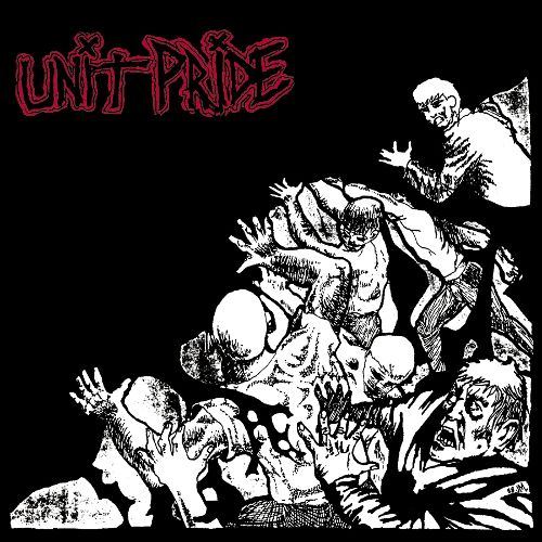 "Unit Pride ‎– Then And Now 12"" (White Vinyl)"