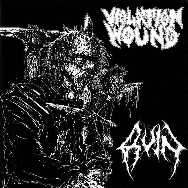 """Violation Wound / Ruin 7"""" split"""