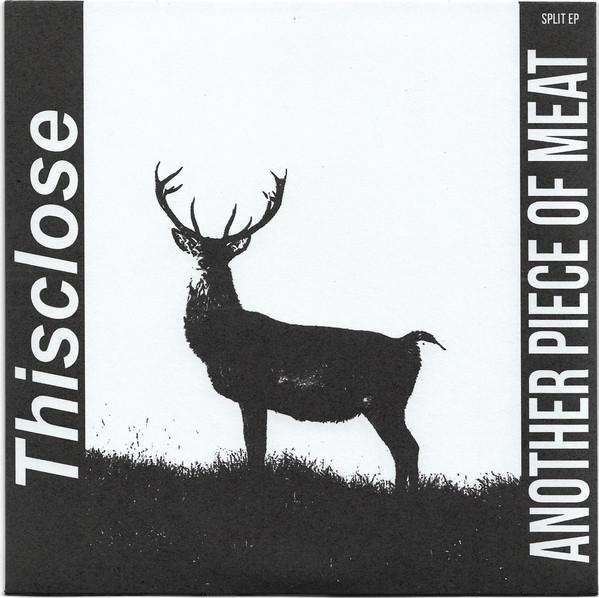 """Thisclose / Sludge 7"""" split"""
