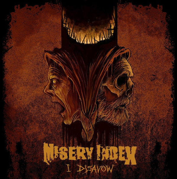 """Misery Index – I Disavow 7"""""""