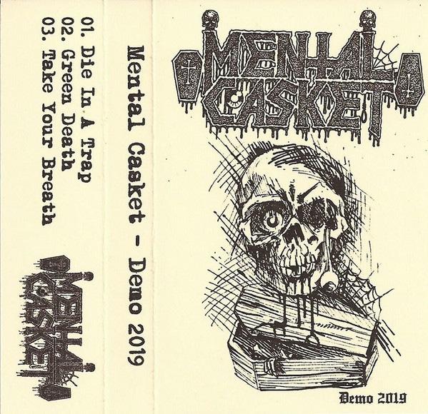 Mental Casket – Demo 2019 MC