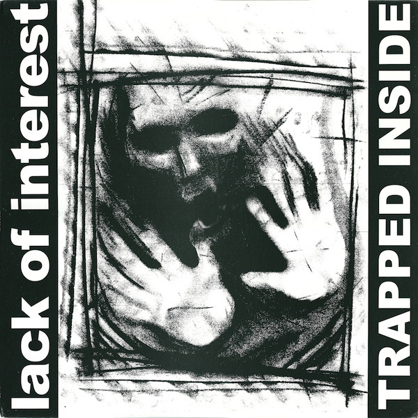 """Lack Of Interest – Trapped Inside 12"""""""