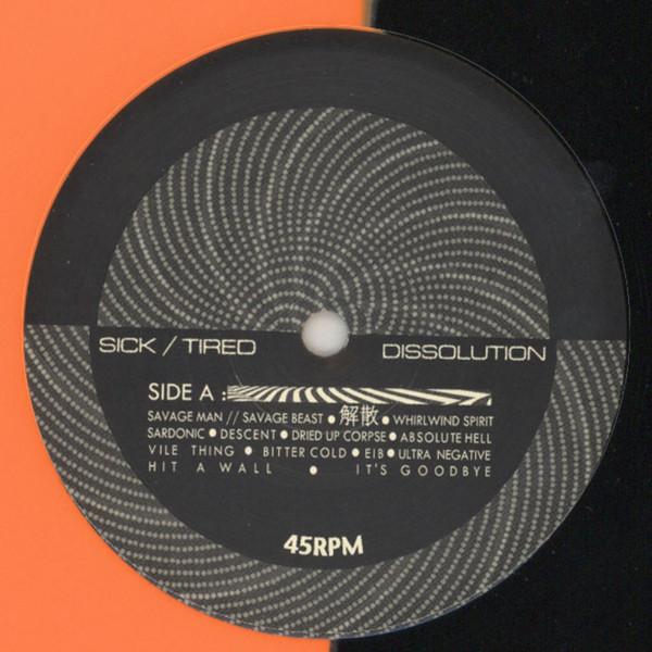 "Sick/Tired – Dissolution 12"" (Orange/Black Split color Vinyl)"
