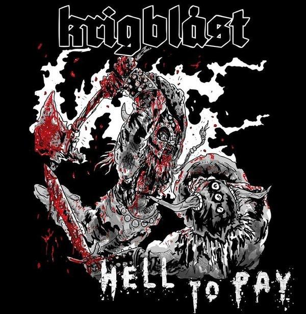 Krigblåst – Hell To Pay