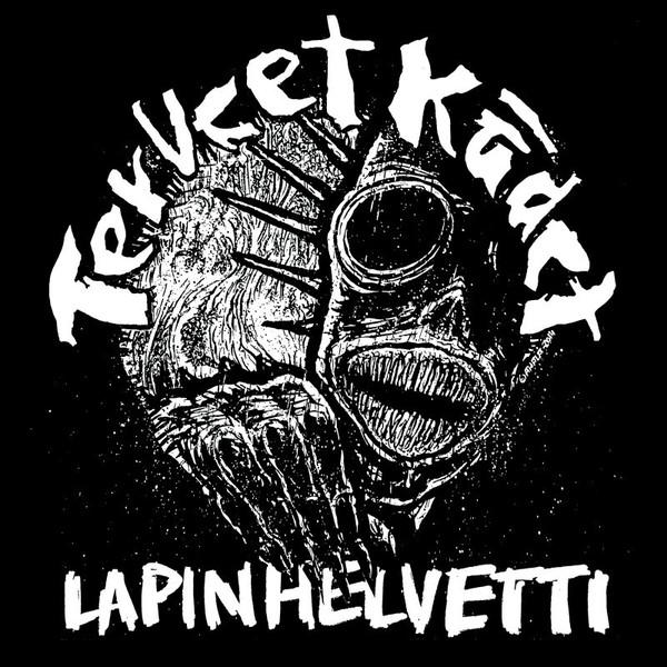 """Terveet Kädet – Lapin Helvetti 12"""""""