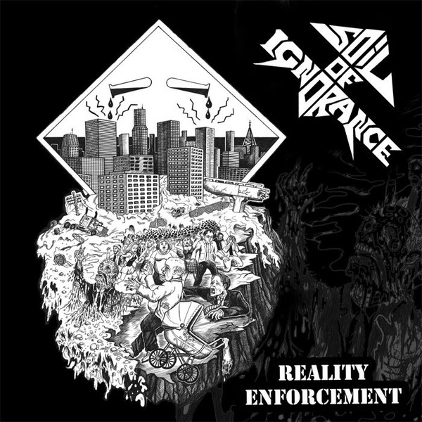 """Endless Demise / Soil Of Ignorance 7"""" split"""