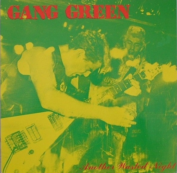 Gang Green ‎– Another Wasted Night 12""