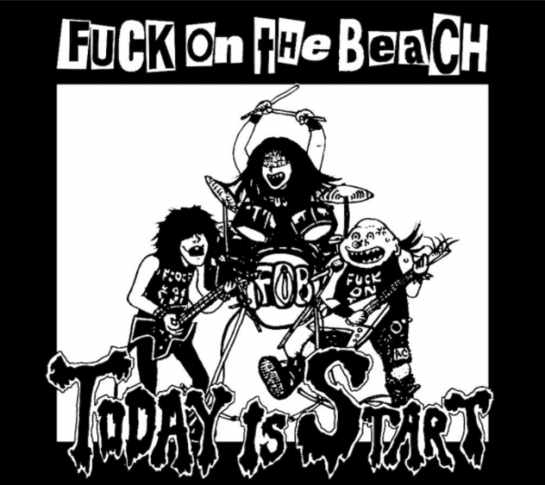 Fuck On The Beach ‎– Today Is Start 12""