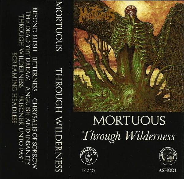 Mortuous ‎– Through Wilderness MC