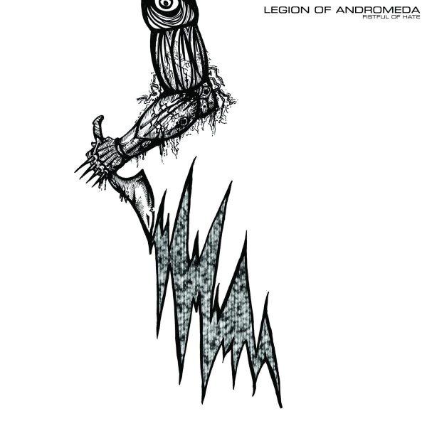 "Legion Of Andromeda – Fistful Of Hate 12"""
