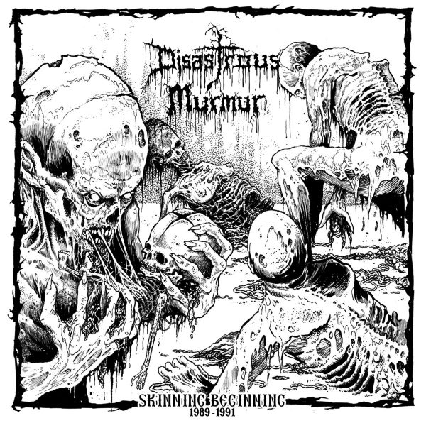 "Disastrous Murmur – Skinning Beginning 1989 - 1991 12"""