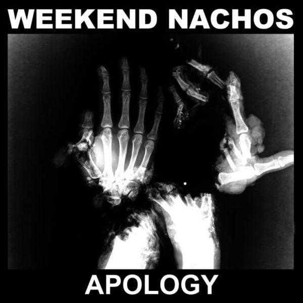 """Weekend Nachos – Apology 12"""""""