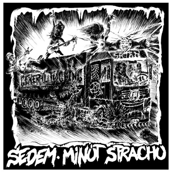 """Sedem Minút Strachu – General Fucking 12"""""""