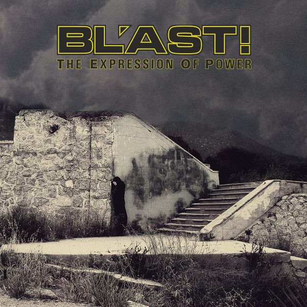 """Bl'ast – The Expression Of Power 3x12"""""""