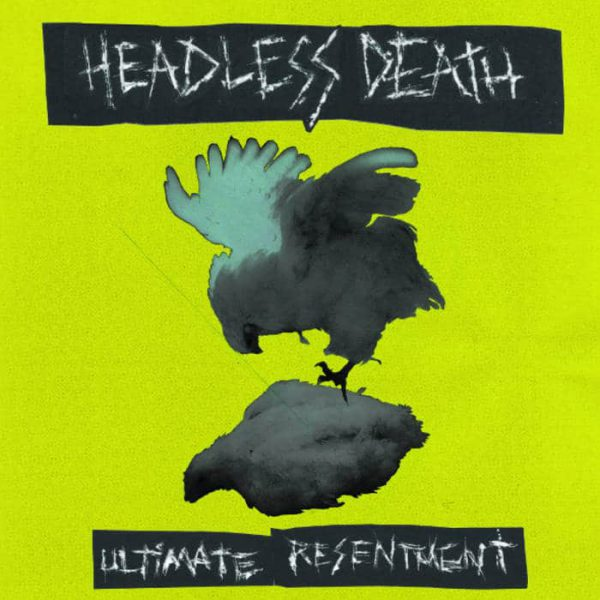 Headless Death ‎– Ultimate Resentment 7""