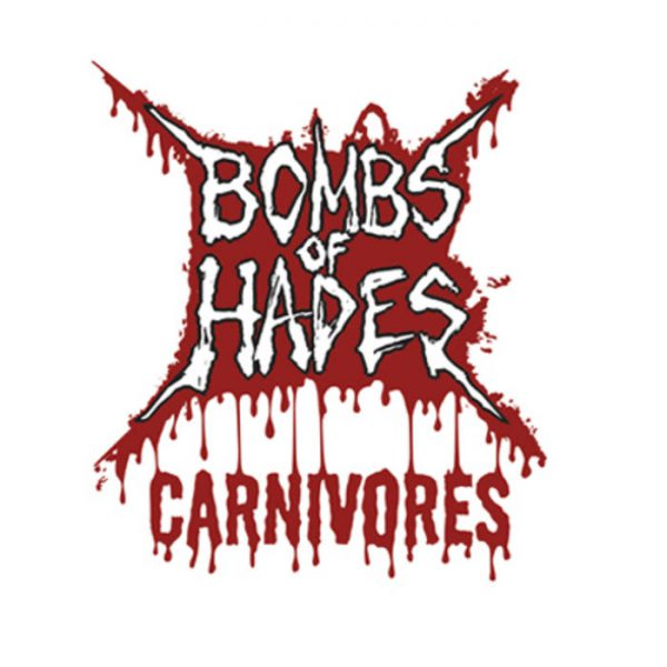 Bombs Of Hades ‎– Carnivores 7""