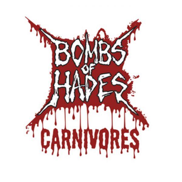 "Bombs Of Hades – Carnivores 7"""