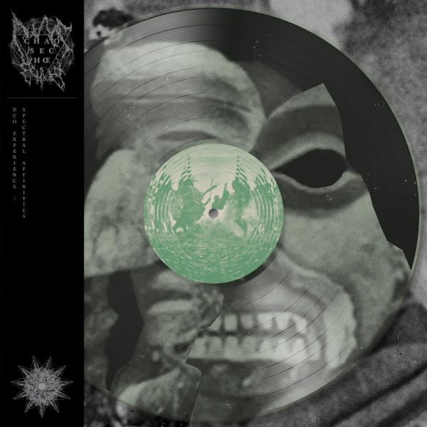 """Chaos Echœs – Duo Experience / Spectral Affinities 12"""""""