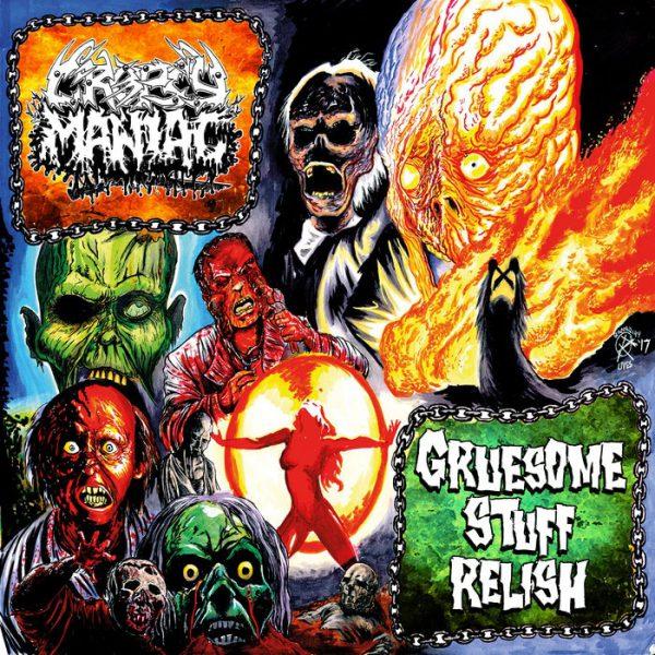 "Gruesome Stuff Relish / Cropsy Maniac 7"" split"