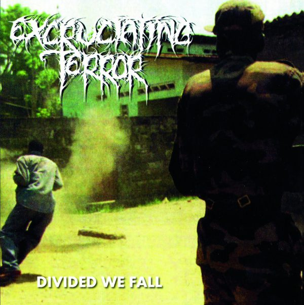 Excruciating Terror ‎– Divided We Fall 12""