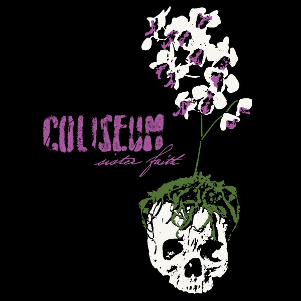 """Coliseum – Sister Faith 12"""""""