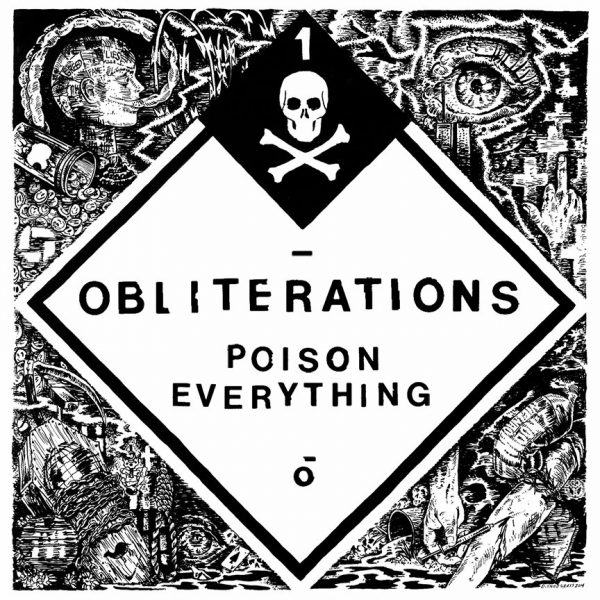 """Obliterations – Poison Everything 12"""""""