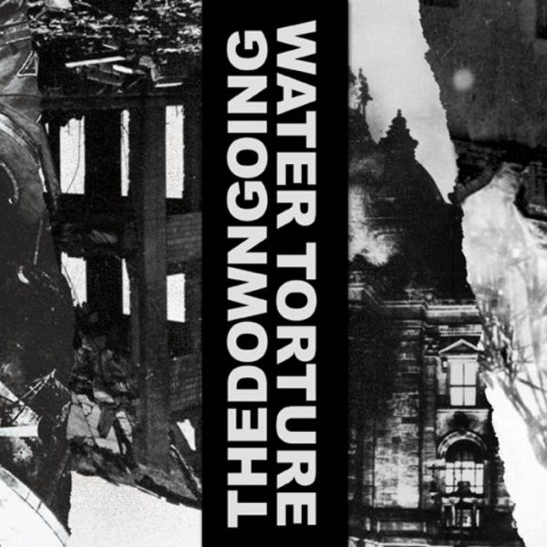 """Water Torture / thedowngoing 7"""" split"""