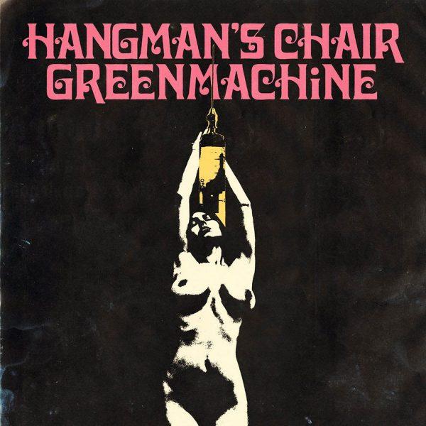 "Hangman's Chair / Greenmachine 12"" split"