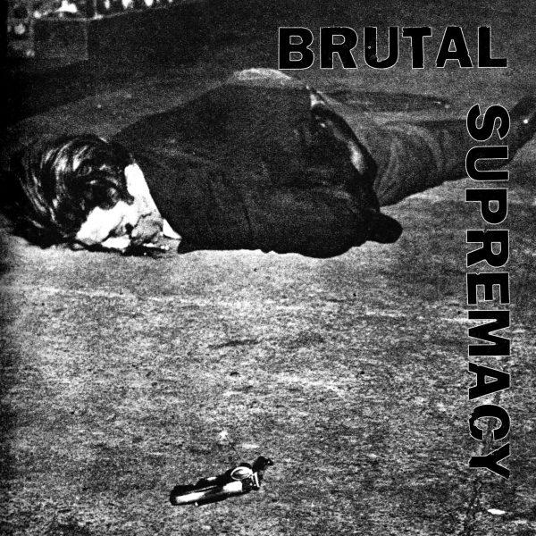 """v/s - Brutal Supremacy 2x7"""" ( Iron Lung, Mind Eraser, Hatred Surge ...)"""