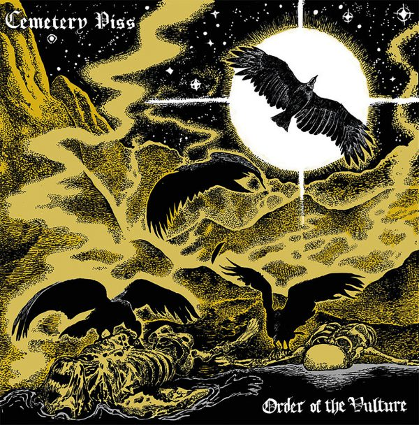 Cemetery Piss ‎– Order Of The Vulture 12""