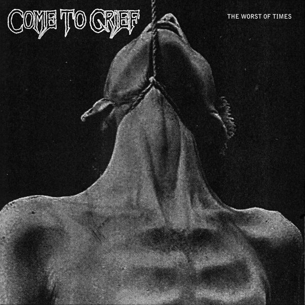 Come To Grief ‎– The Worst Of Times 12""