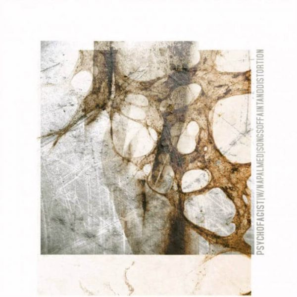 """Psychofagist (with Napalmed)– Songs Of Faint And Distortion 12"""" (White Vinyl)"""
