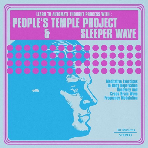 """People's Temple Project & Sleeper Wave 12"""""""