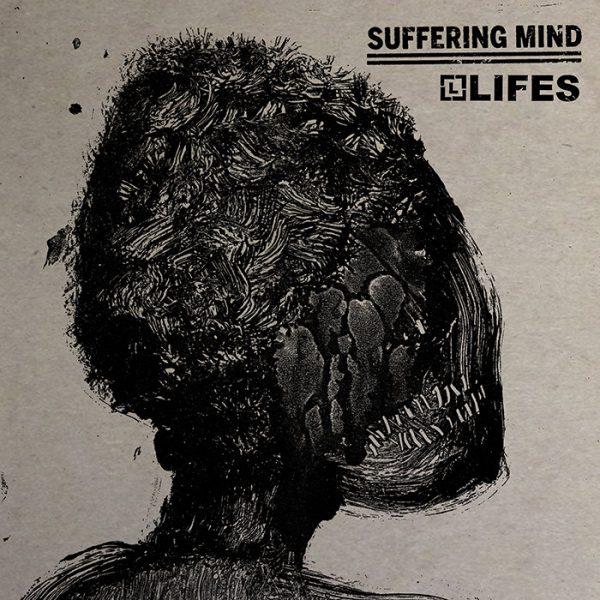 "Suffering Mind / Lifes 7"" split"