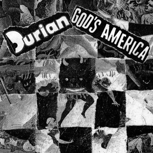 "God's America / Durian 7"""