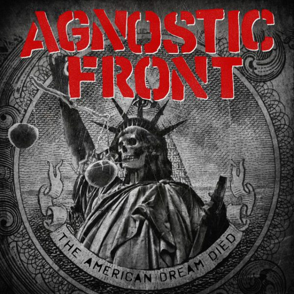 Agnostic Front ‎– The American Dream Died 12""