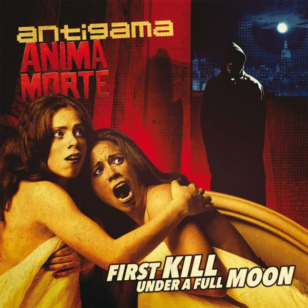 Antigama / Anima Morte ‎– First Kill Under A Full Moon 12""