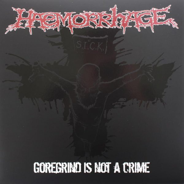 "Haemorrhage ‎– Goregrind Is Not A Crime 12"" (White Vinyl)"