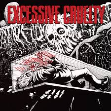 "Excessive Cruelty – Excessive Cruelty 12"""