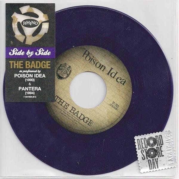 """Poison Idea / Pantera – The Badge 7"""""""